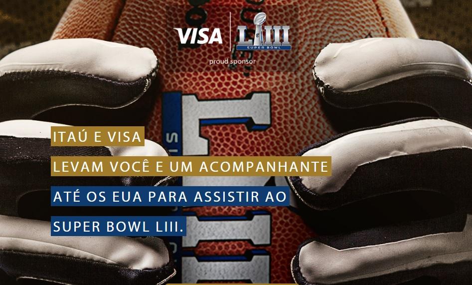 Visa e Itaú Personnalitté levarão clientes ao Super Bowl 2019