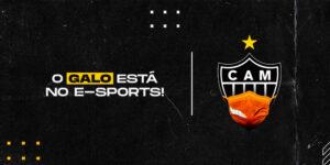 Atlético-MG chega ao e-Sports com o E-Galo