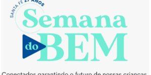 """Associação Beneficente Santa Fé promove a """"Semana do Bem"""""""