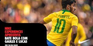 Nike promove partida virtual com Gaules e Lucas Paquetá