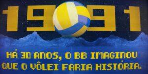 Em nova campanha, Banco do Brasil comemora 30 anos de apoio ao vôlei