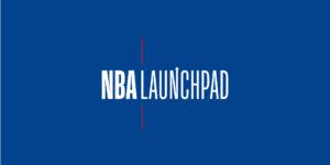NBA lança plataforma Launchpad para monitorar tecnologias